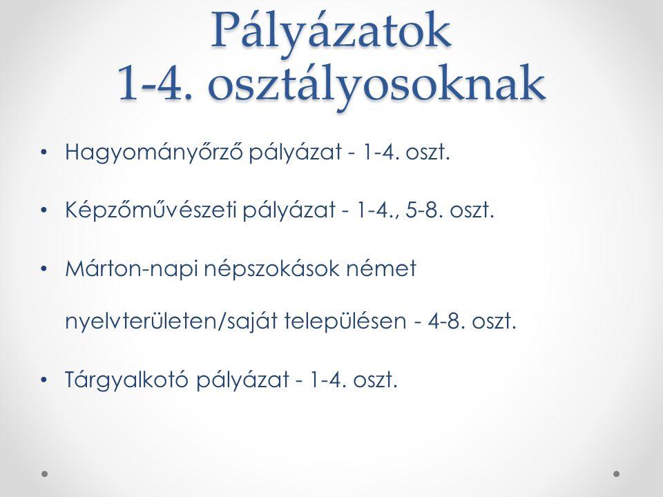 Pályázatok 1-4. osztályosoknak Hagyományőrző pályázat - 1-4.