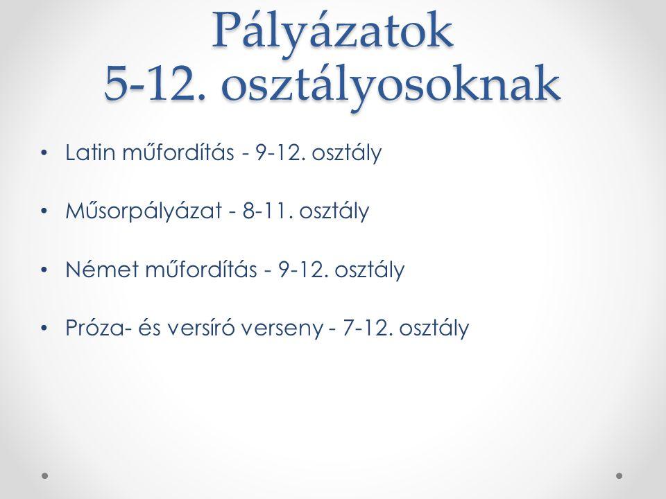 Pályázatok 5-12. osztályosoknak Latin műfordítás - 9-12.