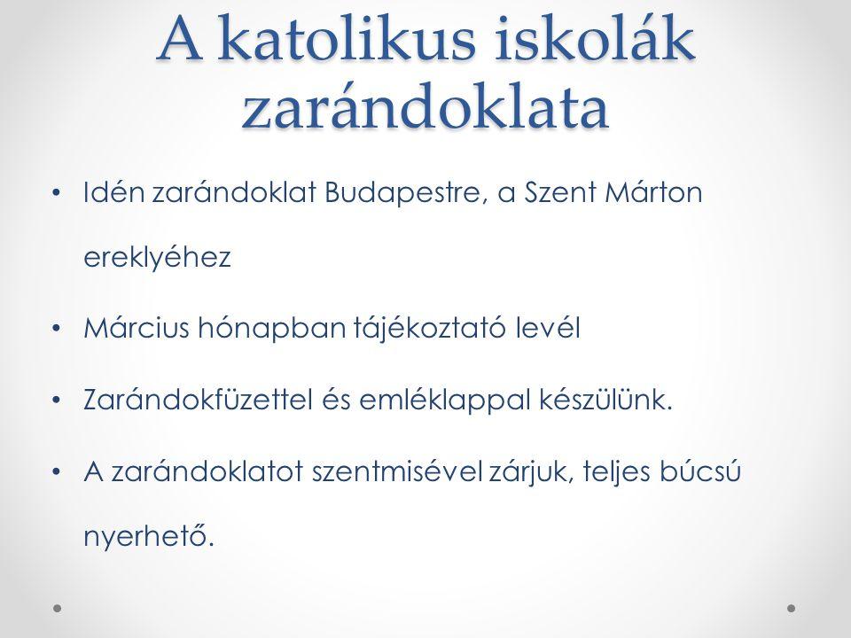 A katolikus iskolák zarándoklata Idén zarándoklat Budapestre, a Szent Márton ereklyéhez Március hónapban tájékoztató levél Zarándokfüzettel és emléklappal készülünk.
