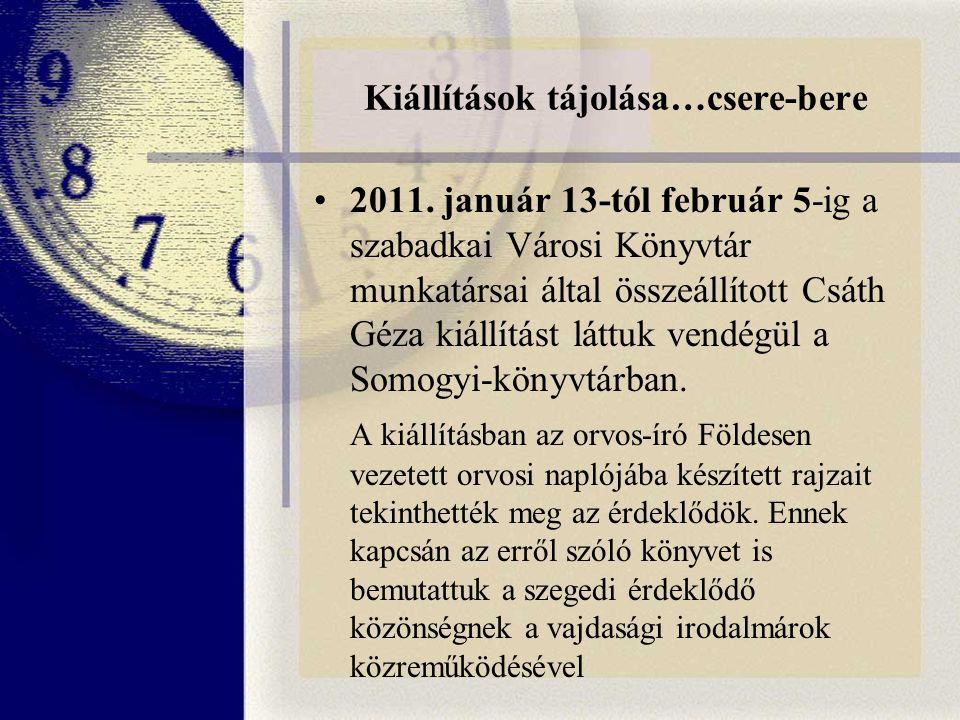 Kiállítások tájolása…csere-bere 2011.