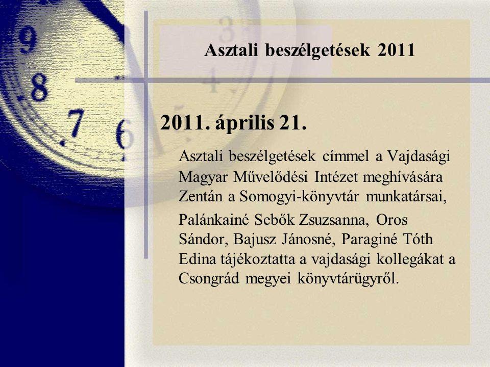 Asztali beszélgetések 2011 2011. április 21.
