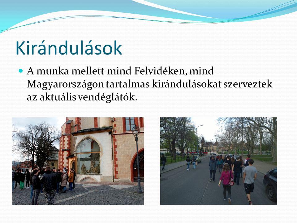 Kirándulások A munka mellett mind Felvidéken, mind Magyarországon tartalmas kirándulásokat szerveztek az aktuális vendéglátók.