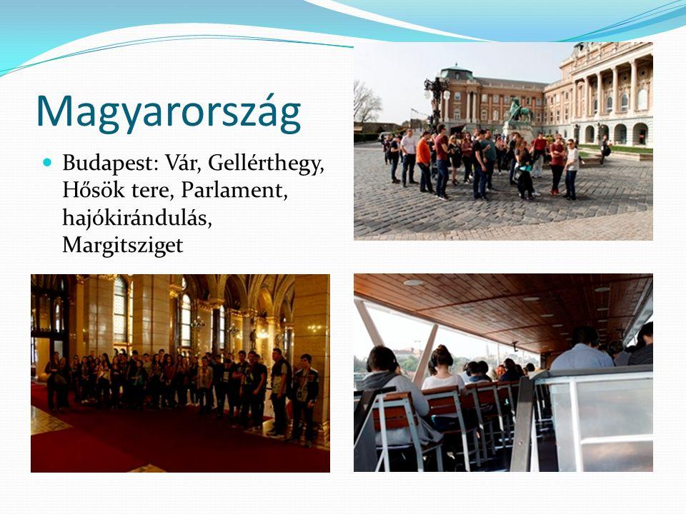 Magyarország Budapest: Vár, Gellérthegy, Hősök tere, Parlament, hajókirándulás, Margitsziget