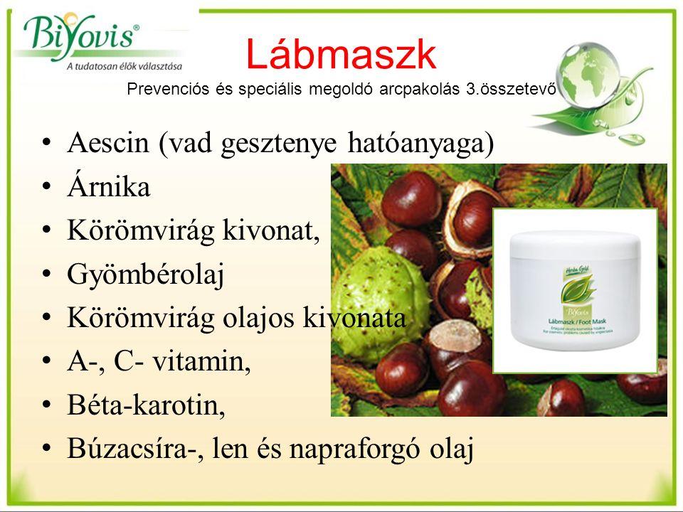 Lábmaszk Prevenciós és speciális megoldó arcpakolás 3.összetevő Aescin (vad gesztenye hatóanyaga) Árnika Körömvirág kivonat, Gyömbérolaj Körömvirág olajos kivonata A-, C- vitamin, Béta-karotin, Búzacsíra-, len és napraforgó olaj