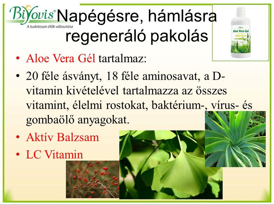 Napégésre, hámlásra regeneráló pakolás Aloe Vera Gél tartalmaz: 20 féle ásványt, 18 féle aminosavat, a D- vitamin kivételével tartalmazza az összes vitamint, élelmi rostokat, baktérium-, vírus- és gombaölő anyagokat.