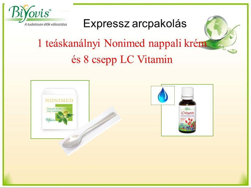 Expressz arcpakolás 1 teáskanálnyi Nonimed nappali krém és 8 csepp LC Vitamin