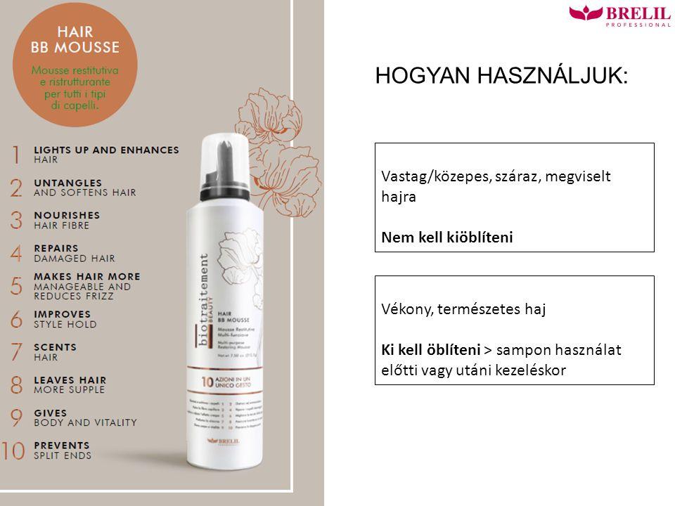 HOGYAN HASZNÁLJUK: Vastag/közepes, száraz, megviselt hajra Nem kell kiöblíteni Vékony, természetes haj Ki kell öblíteni > sampon használat előtti vagy utáni kezeléskor