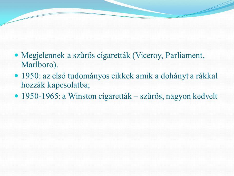 Megjelennek a szűrős cigaretták (Viceroy, Parliament, Marlboro).