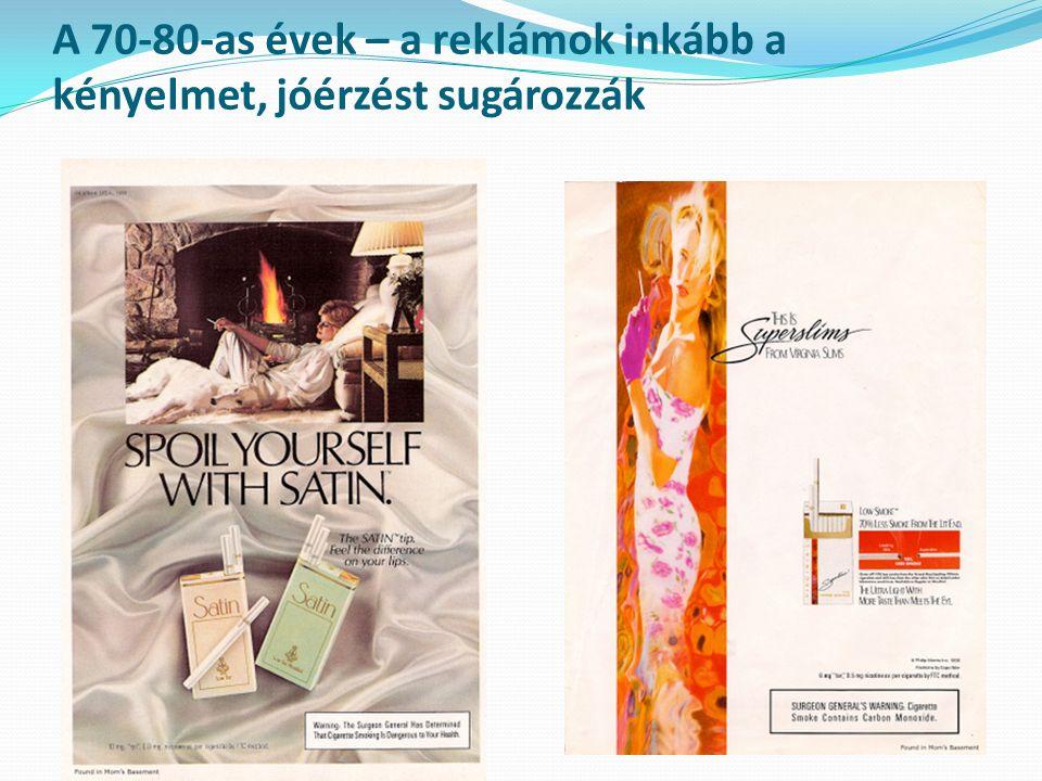 A 70-80-as évek – a reklámok inkább a kényelmet, jóérzést sugározzák