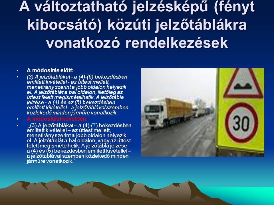 """A megállási tilalmakra vonatkozó rendelkezések pontosítása A módosítás előtt: l) kapaszkodósávon, gyorsító- és lassító sávon, valamint kerékpársávon; A módosítást követően: [Tilos megállni:] """"l) kapaszkodósávon, gyorsító-és lassítósávon, kerékpársávon, nyitott kerékpársávon, kerékpárúton, gyalog- és kerékpárúton; A szabályozás kerékpárúttal, gyalog- és kerékpárúttal és a rendeletmódosításban meghatározott nyitott kerékpársávval egészül ki."""