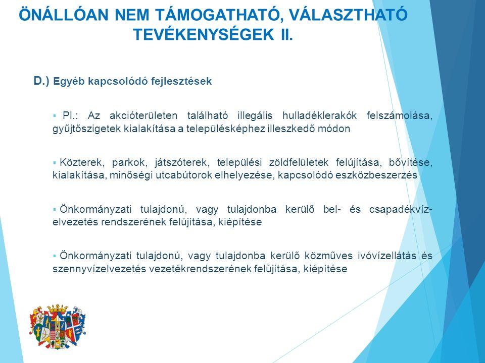 ÖNÁLLÓAN NEM TÁMOGATHATÓ, VÁLASZTHATÓ TEVÉKENYSÉGEK II.