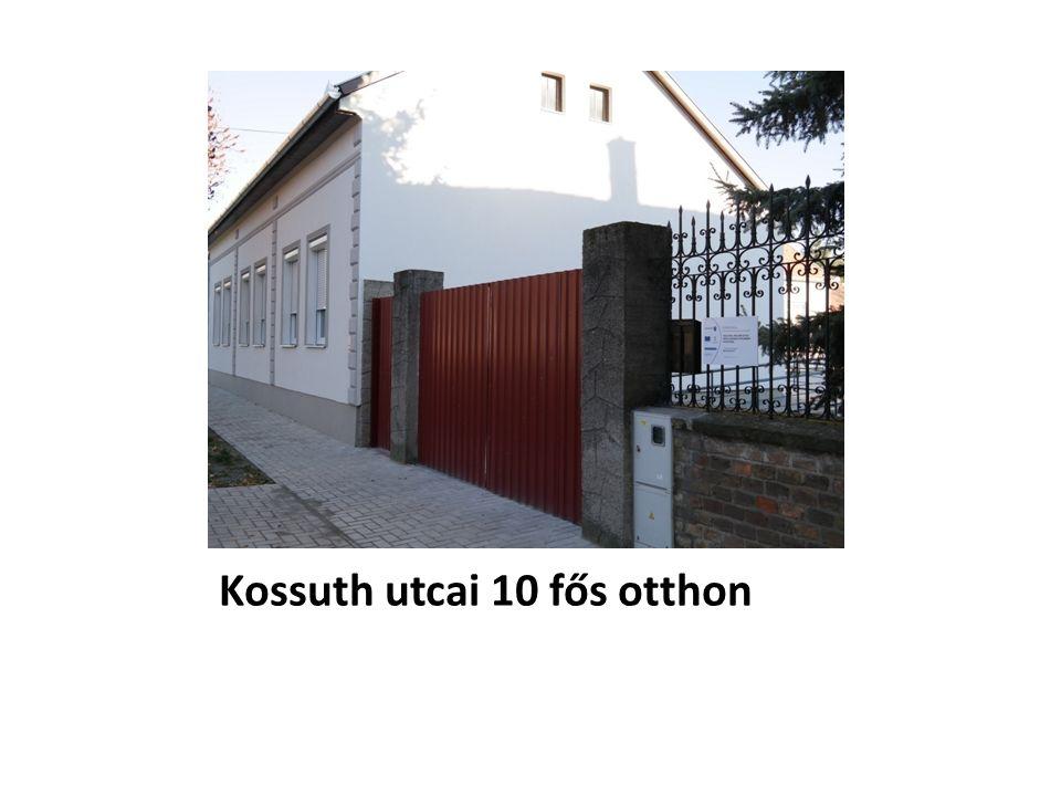 Kossuth utcai 10 fős otthon