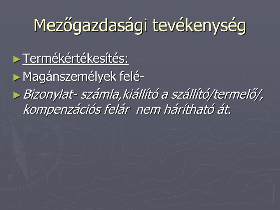 EGYENES-FORDÍTOTT EGYENES 27% EGYENES 27% 07.01. 06.30. Elszámolási időszak!
