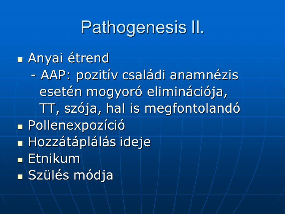 Pathogenesis III. IgE mediált IgE mediált