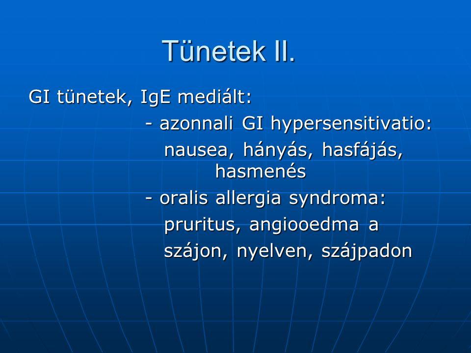Tünetek II.