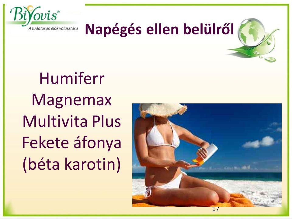 17 Napégés ellen belülről Humiferr Magnemax Multivita Plus Fekete áfonya (béta karotin)