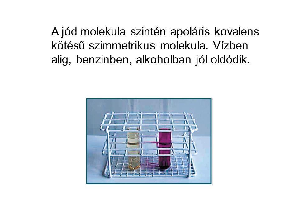 A jód molekula szintén apoláris kovalens kötésű szimmetrikus molekula.