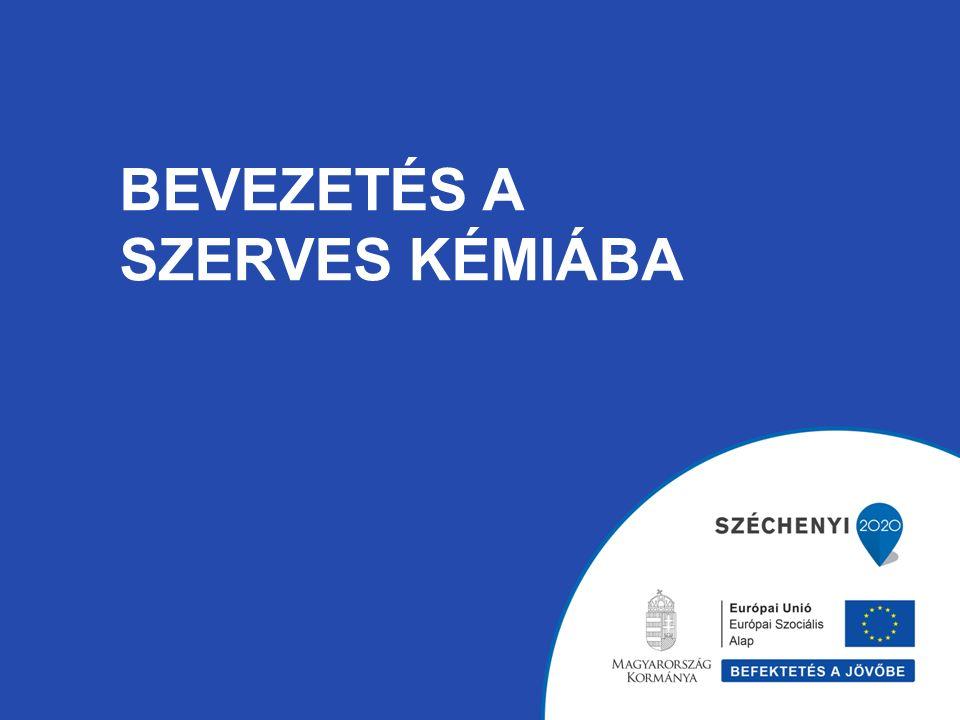 BEVEZETÉS A SZERVES KÉMIÁBA