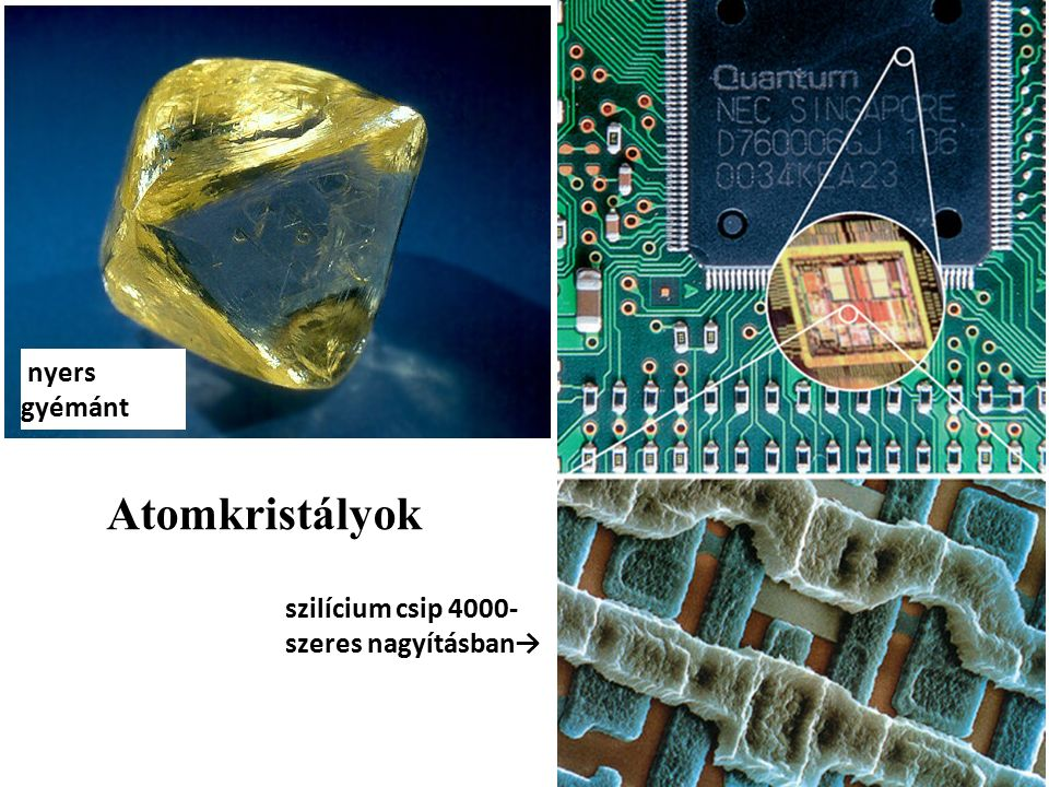 nyers gyémánt szilícium csip 4000- szeres nagyításban→ Atomkristályok
