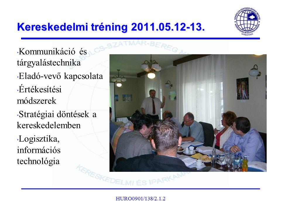 Kereskedelmi tréning 2011.05.12-13. Kommunikáció és tárgyalástechnika Eladó-vevő kapcsolata Értékesítési módszerek Stratégiai döntések a kereskedelemb