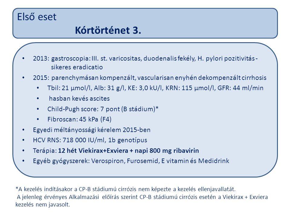 Első eset Kórtörténet 3. 2013: gastroscopia: III.