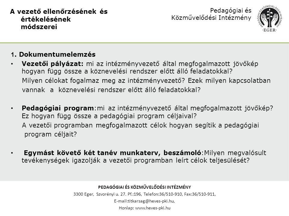 PEDAGÓGIAI ÉS KÖZMŰVELŐDÉSI INTÉZMÉNY 3300 Eger, Szvorényi u.
