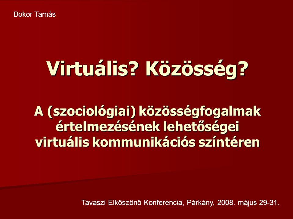 Virtuális. Közösség.