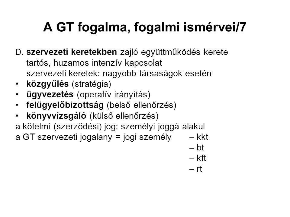 A GT fogalma, fogalmi ismérvei/7 D.