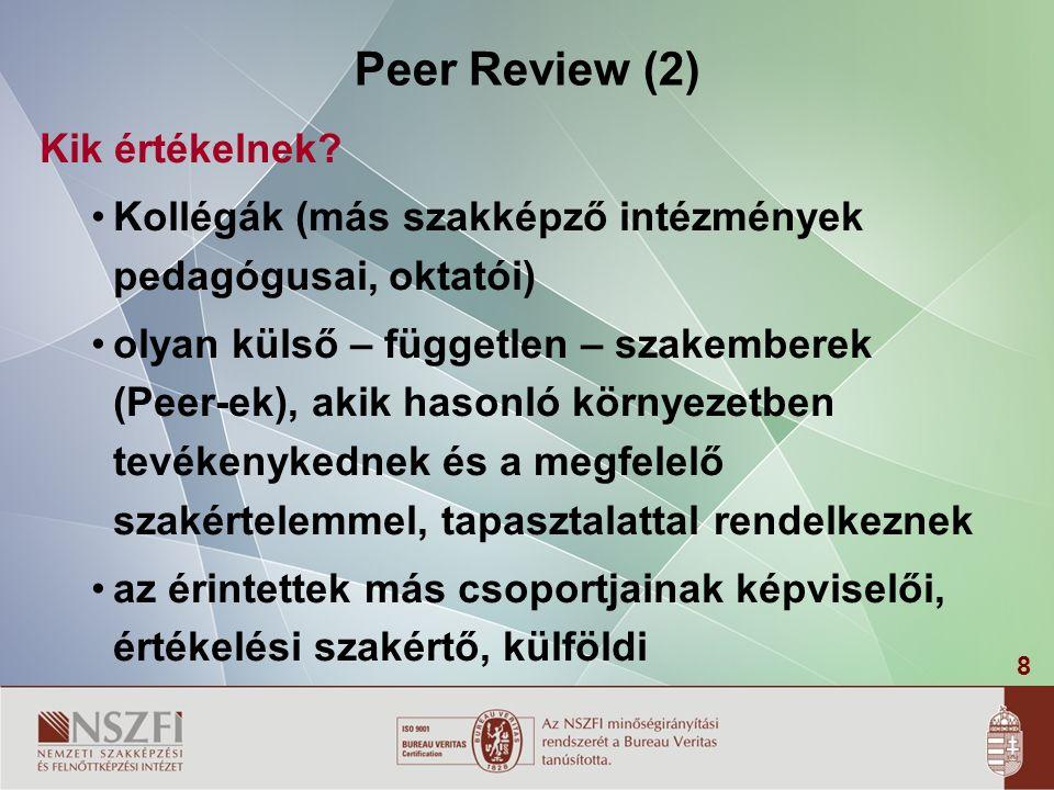 8 Peer Review (2) Kik értékelnek.