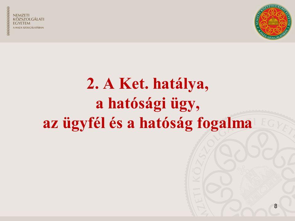 3.1.Joghatóság Az ügyek magyar és külföldi hatóságok közötti megosztásával kapcsolatos fogalom.