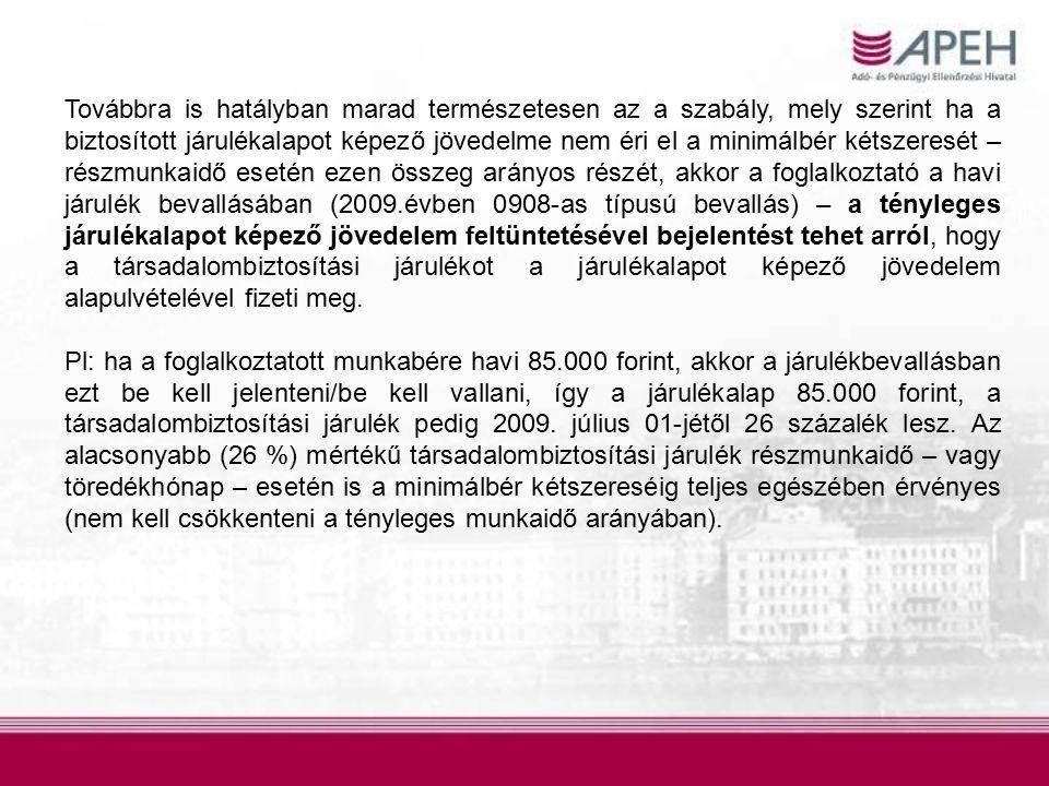 2/ A vállalkozói járulék alapja, mértéke 2009.