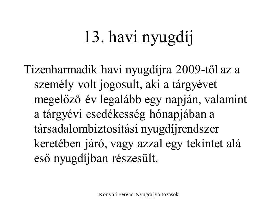 Konyári Ferenc: Nyugdíj változások 13.
