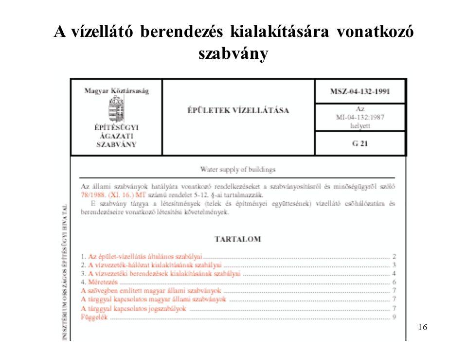 16 A vízellátó berendezés kialakítására vonatkozó szabvány