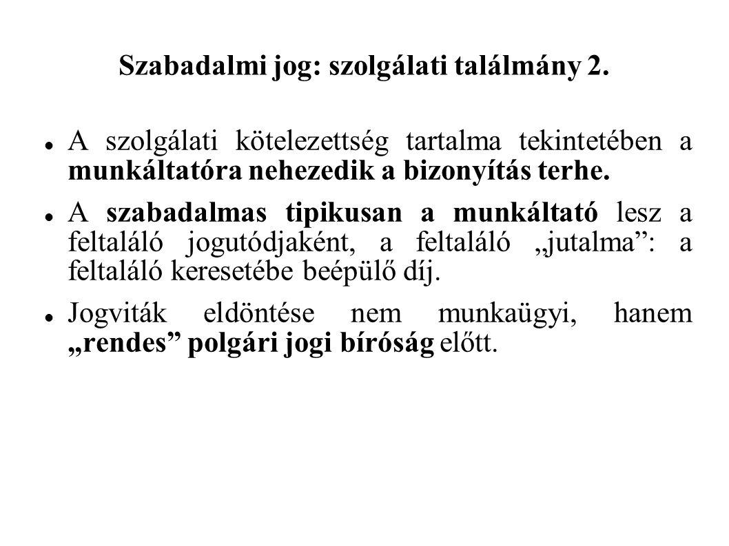 Szabadalmi jog: szolgálati találmány 2.