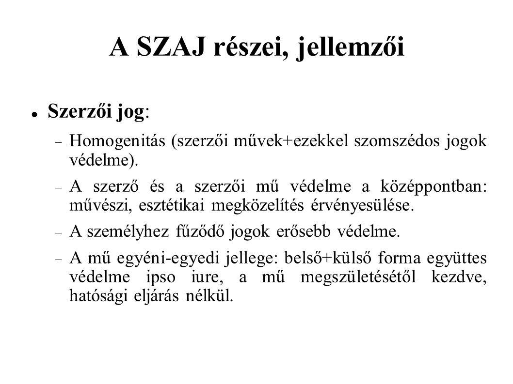 A SZAJ részei, jellemzői folyt.Iparjogvédelmi jog:  Heterogenitás (lsd.