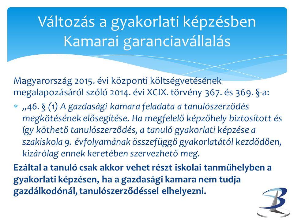 Magyarország 2015.évi központi költségvetésének megalapozásáról szóló 2014.