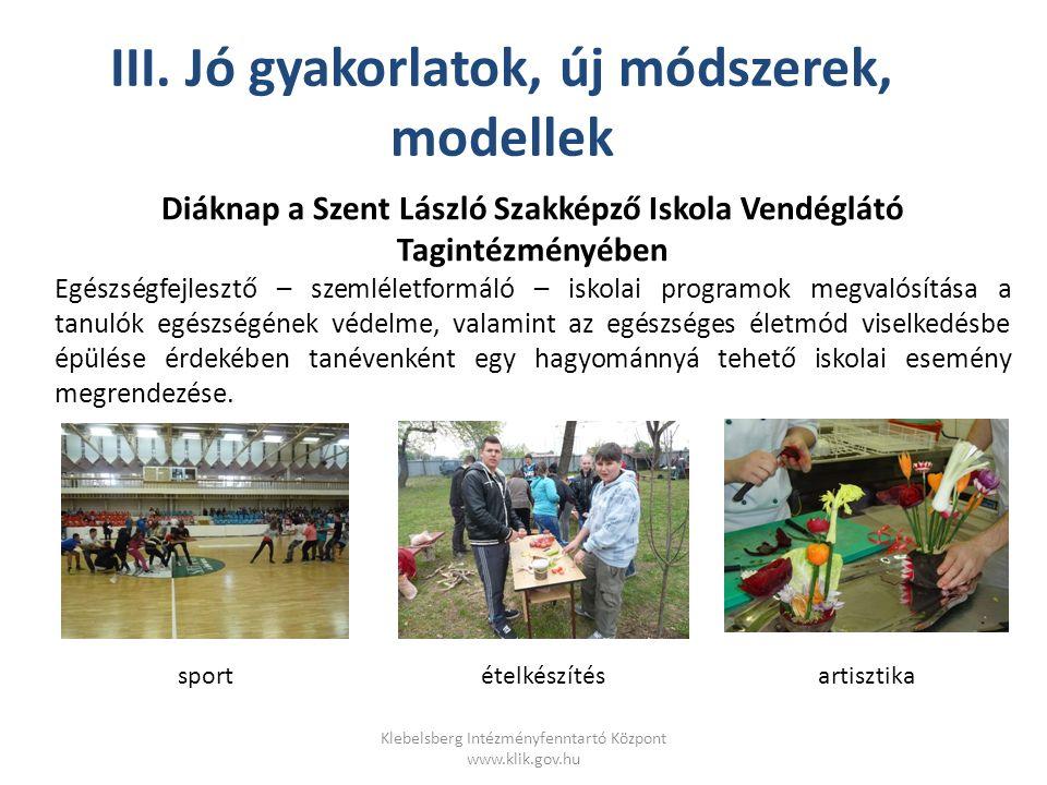 Klebelsberg Intézményfenntartó Központ www.klik.gov.hu Fűszerismeret, mennyiségbecslés Illem, protokoll teszt .