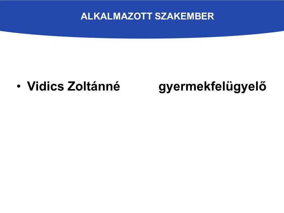 A MEGVALÓSULÁS HELYSZÍNE ÉS IDŐTARTAMA Helyszín: Székesfehérvár A projekt időtartama: 2014.