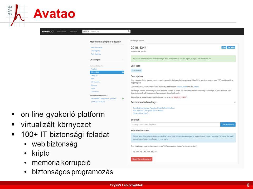  on-line gyakorló platform  virtualizált környezet  100+ IT biztonsági feladat web biztonság kripto memória korrupció biztonságos programozás Avata