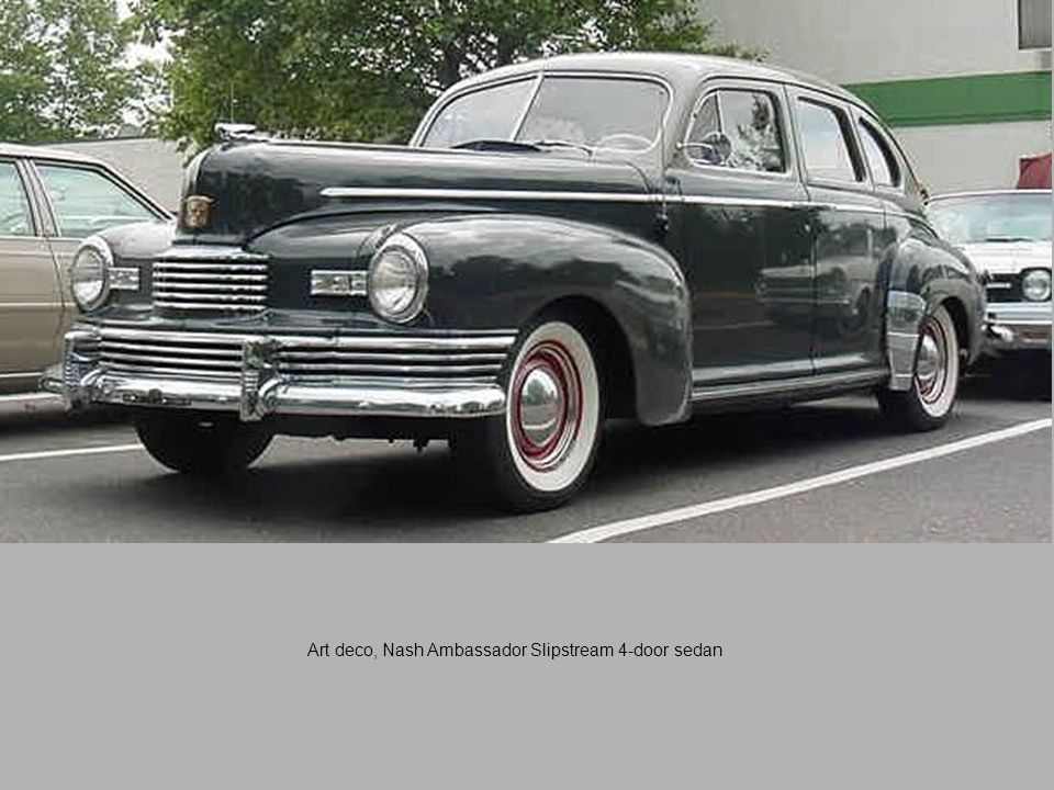 Art deco, Nash Ambassador Slipstream 4-door sedan