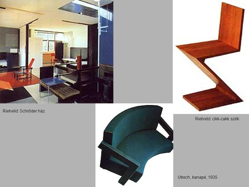Utrech, kanapé, 1935 Rietveld: Schrőder ház Rietveld: cikk-cakk szék