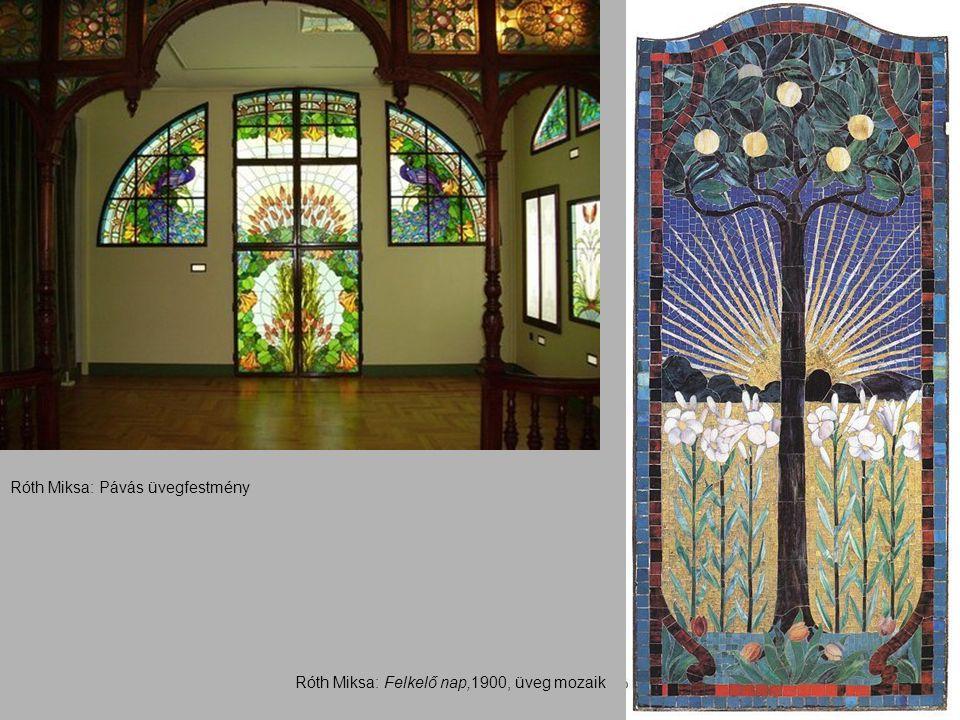 Róth Miksa: Felkelő nap,1900, üveg mozaik Róth Miksa: Pávás üvegfestmény