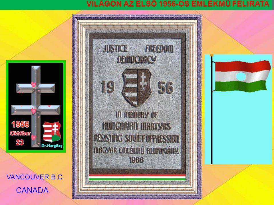 134 VILÁGON AZ ELSÖ 1956-OS EMLÉKMÜ VANCOUVER.B.C. CANADA THANK YOU GARY.