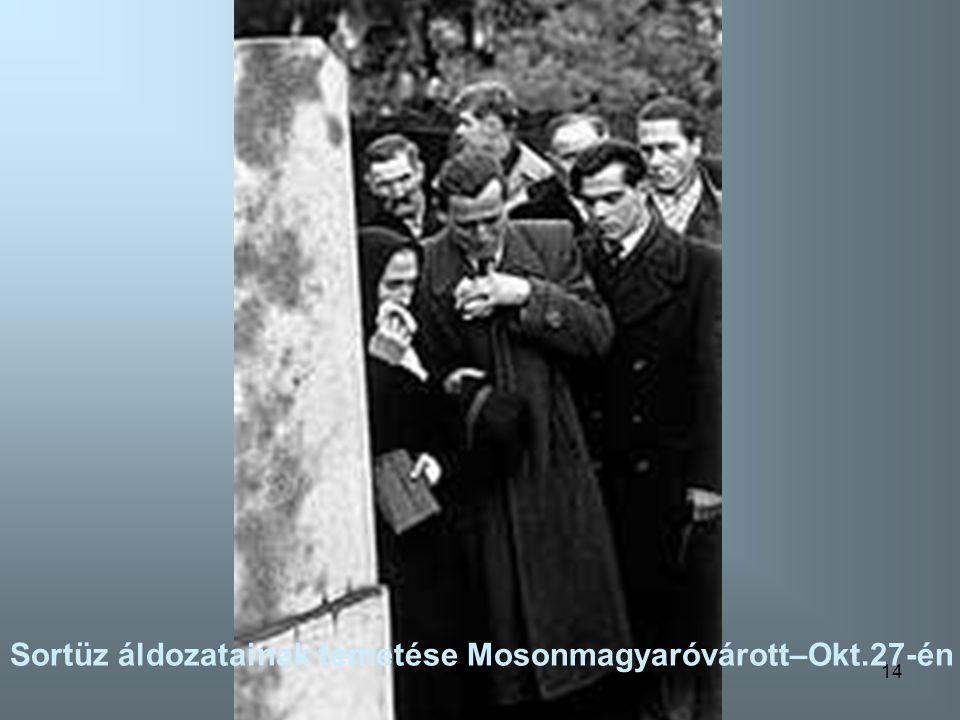 13 Tüntetés és a szovjet emlékmü ledöntése Salgótarjánban-Okt.27-én
