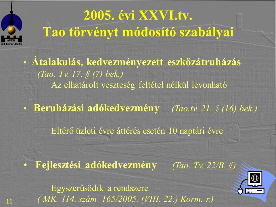 11 2005. évi XXVI.tv.