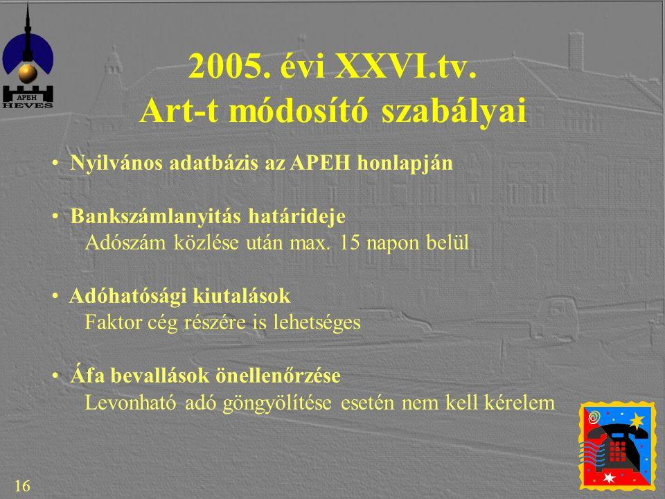 16 2005. évi XXVI.tv.