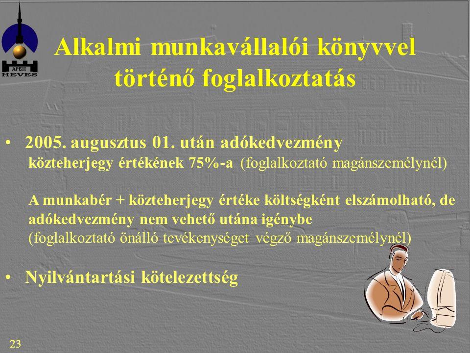 23 Alkalmi munkavállalói könyvvel történő foglalkoztatás 2005.
