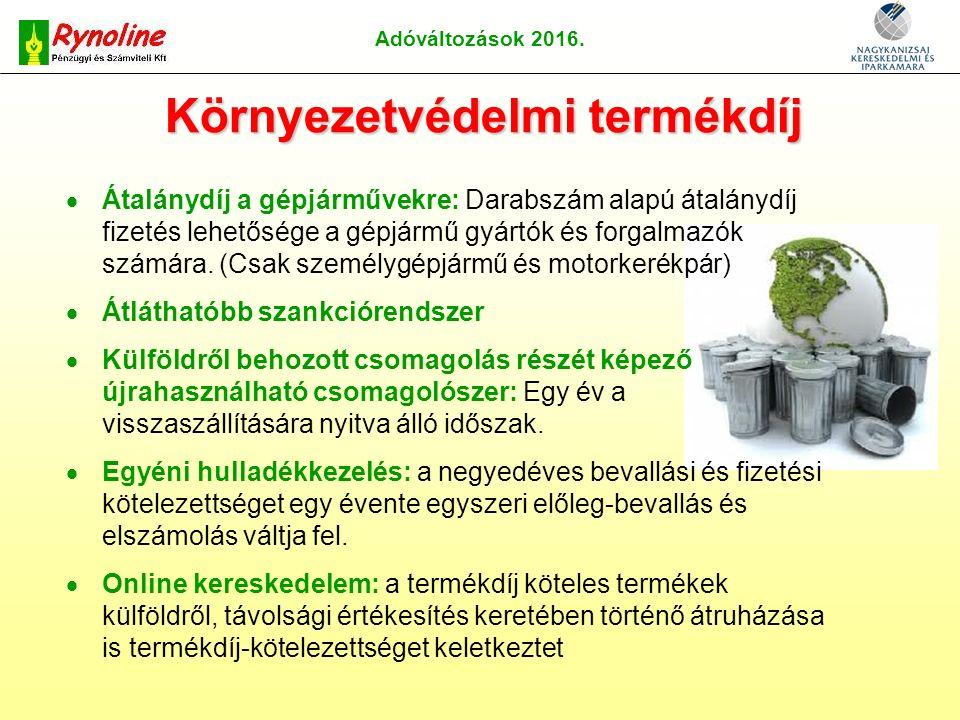 Adóváltozások 2016. Jövedéki adó A pálinka magánfőzésre adójegy bevezetése!