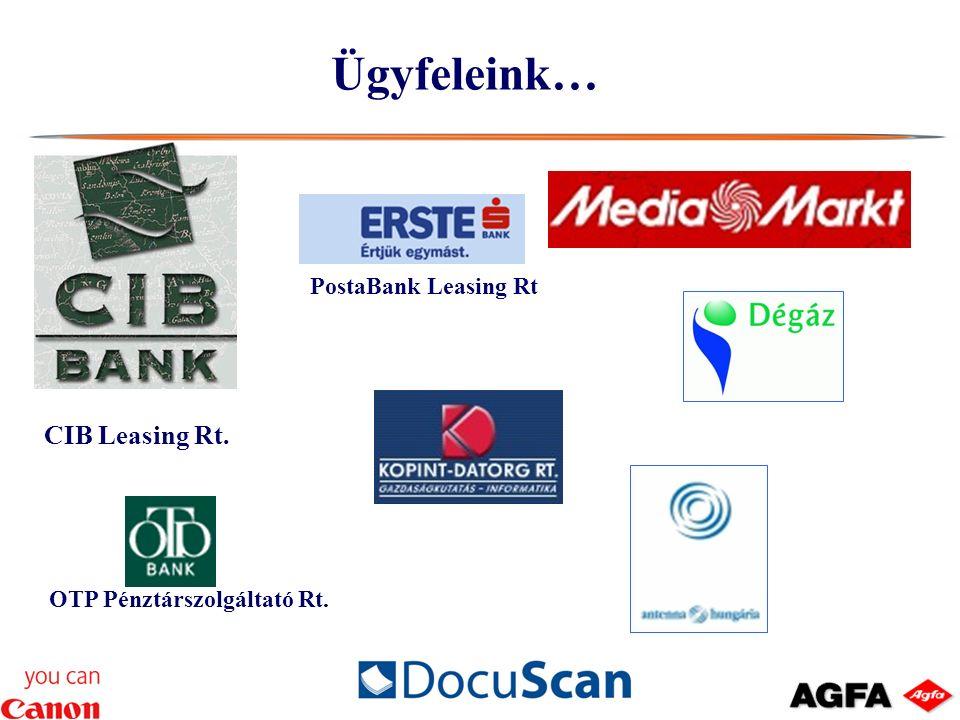 Ügyfeleink… PostaBank Leasing Rt CIB Leasing Rt. OTP Pénztárszolgáltató Rt.