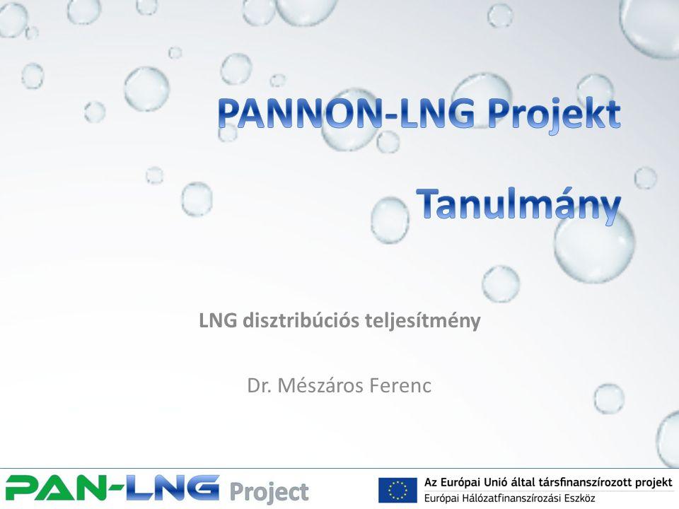 LNG disztribúciós teljesítmény Dr. Mészáros Ferenc